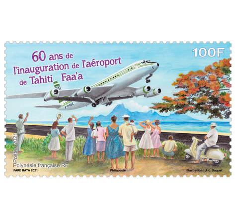 Timbre Polynésie Française - 60 ans de l'inauguration de l'aéroport de Tahiti Faa'a