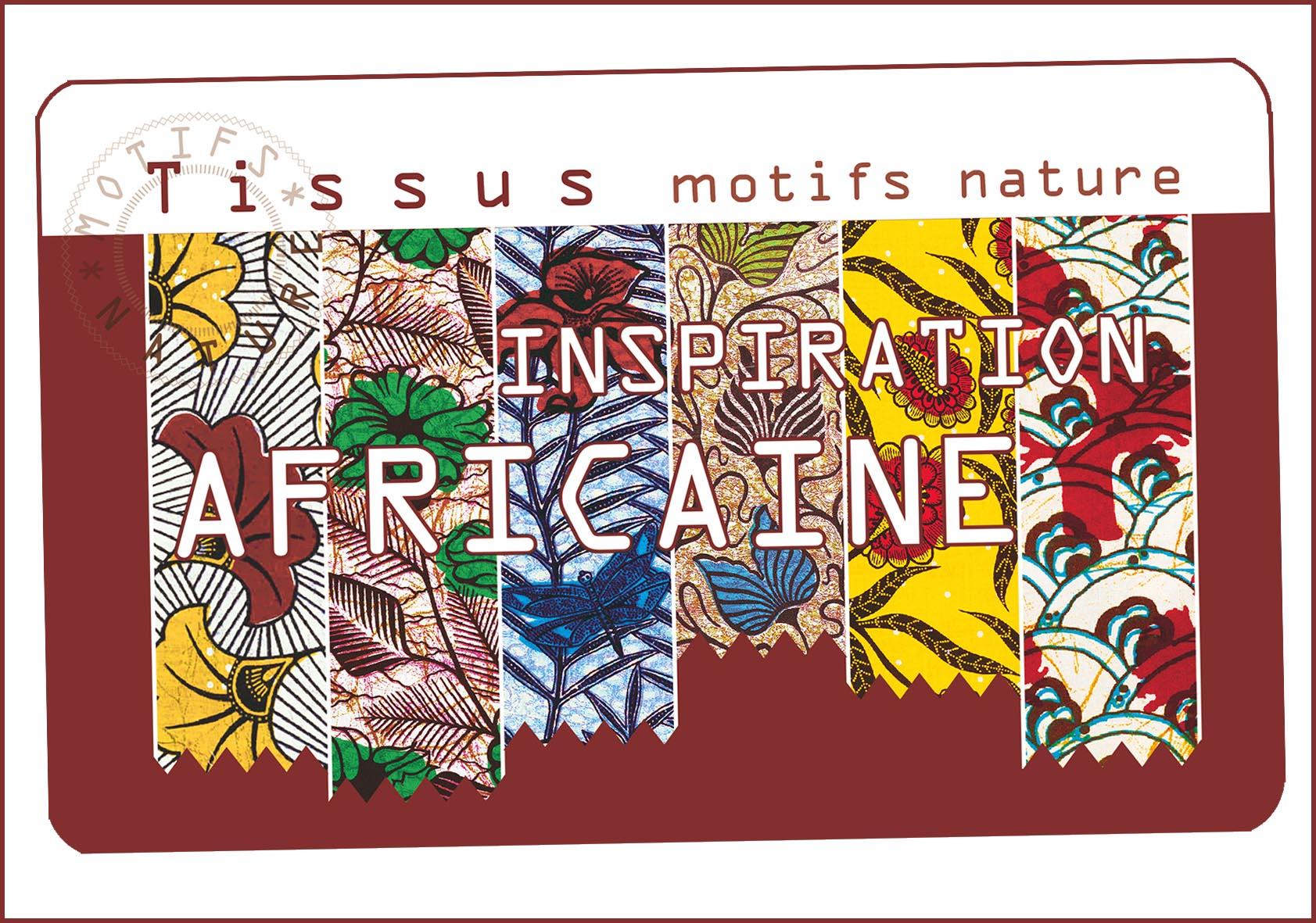 Carnet Tissus motifs nature INSPIRATION AFRICAINE