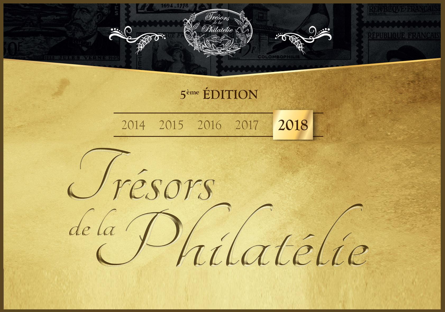 Trésors de la Philatélie 2018.
